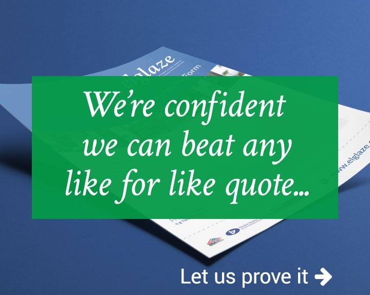 We're confident we can beat any like for like quote